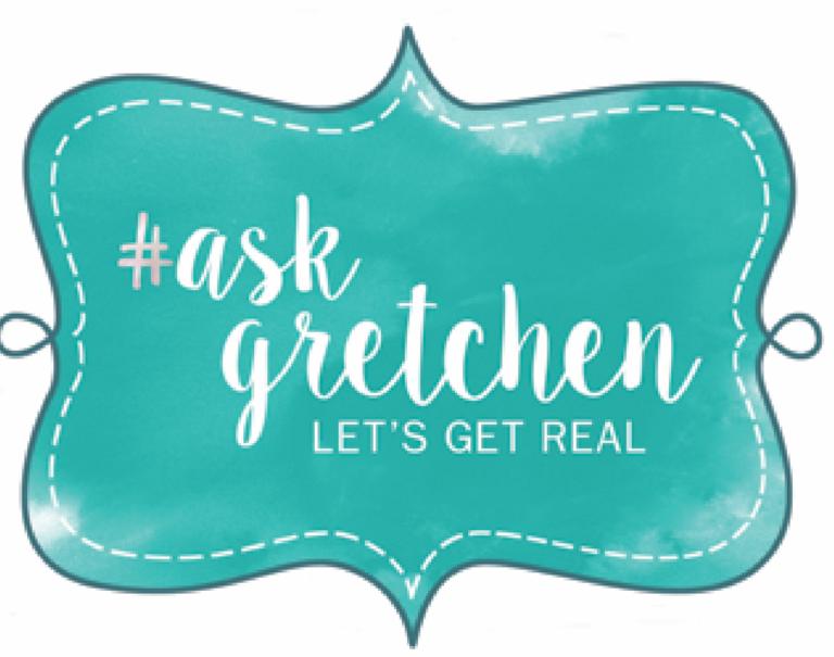 Ask Gretchen
