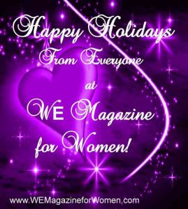 """Happy Holidays from WE Magazine for Women"""