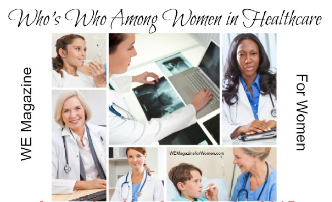 """NEW! WE Magazine for Women Showcasing Women in Healthcare """
