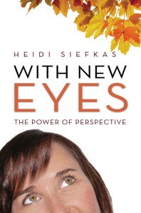"""With New Eyes by Heidi Seifkas"""