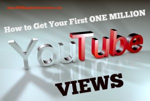 How to Get Your First One Million YouTube Views