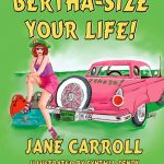 Bertha-Size Your Life! is Worth Reading