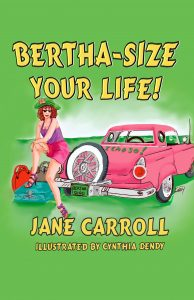 """ Bertha-Size Your Life! is Worth Reading"""