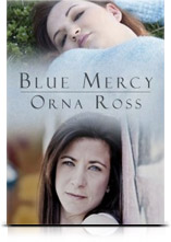 Worth Reading: Orna Ross's Blue Mercy