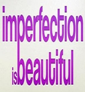"""Imperfection and Self Image - True Beauty"""