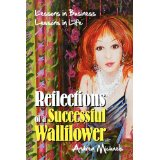 """Reflections of a successful wallflower is worth reading"""