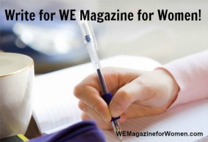 """Write for WE Magazine for Women - Submission Guidelines"""