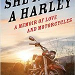 Worth Reading – She Rode a Harley, an excerpt