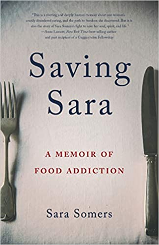 """Personal stories of food addiction in 'Saving Sara' help readers better understand addiction"""