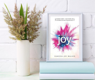 WHAT'S BETTER THAN HAPPINESS, ESPECIALLY IN TOUGH TIMES? JOY!
