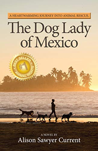 """""""dog lady of mexico the book"""""""
