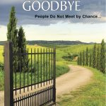 Worth Reading: I Hate to Say Goodbye