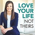 Worth Reading – Love Your Life Not Theirs: 7 Money Habits for Living the Life You Want