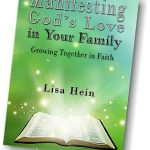 Worth Reading, Manifesting Gods Love in Your Family