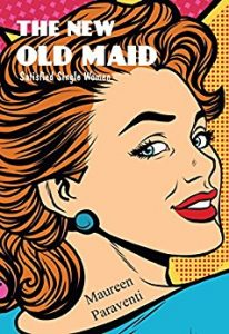 """""""New Old Maid by Maureen Paraventi"""""""