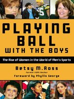 """Playing Ball with the Boys is Worth Reading"""