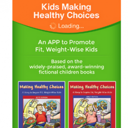 """Pioneering 'Kids Making Healthy Choices' APP Aims to Inspire, Empower and Inform Children"""