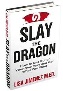 """Slay the Dragon by Lisa Jimenez"""