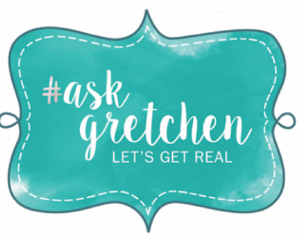 Ask Gretchen