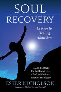 Seven Keys To Healing The Broken Heart Of An Addict