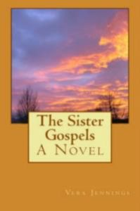 The Sister Gospels Is Like Comfort Food For The Mind And Spirit