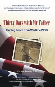 """Thirty Days With my Father by Christal Presley"""