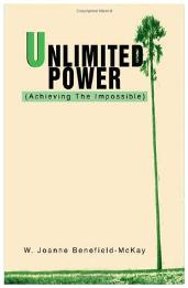 Worth Reading Unlimited Power ~ Achieving the Impossible