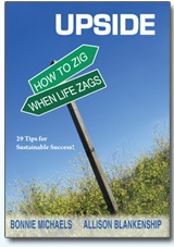 Worth Reading ~ Upside: How to Zig When Life Zags!