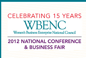 """""""WBENC CONFERENCE 2012"""""""