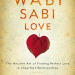 Wabi Sabi Love – Worth Reading