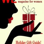 WE Magazine for Women 2013 Holiday Gift-Giving Guide is HERE!