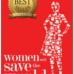 Worth Reading: Women Will Save the World