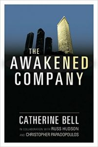 """The Awakened Company by Catherine Bell is worth reading"""
