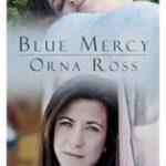 Worth Reading: Orna Ross's Blue Mercy