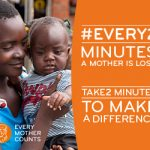 EVERY MOTHER COUNTS UNVEILS NEW MOTHER'S DAY CAMPAIGN, EVERY 2 MINUTES
