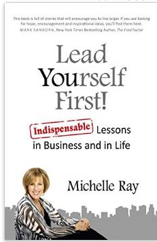 """Lead Yourself First - Indispensable Lessons in Business and in Life"""
