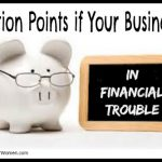 5 Action Points if Your Business is in Financial Trouble