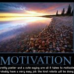 Motivational Posters: How Much Do They Inspire You?