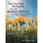 Nurturing Wellness through Radical Self Care is Worth Reading