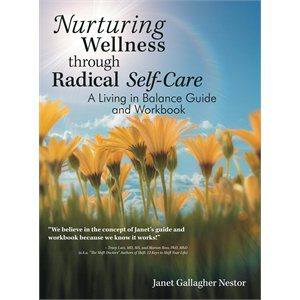 """Nurturing Wellness through Radical Self Care is Worth Reading"""